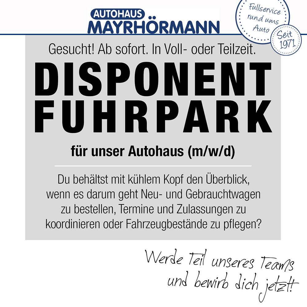 Stellenangebot Disponent im Autohaus Mayrhörmann GmbH 04-2021