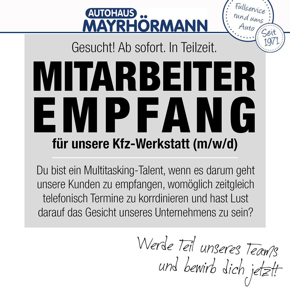 Stellenangebot Mitarbeiter (m/w/d) Empfang im Autohaus Mayrhörmann GmbH 06-2021