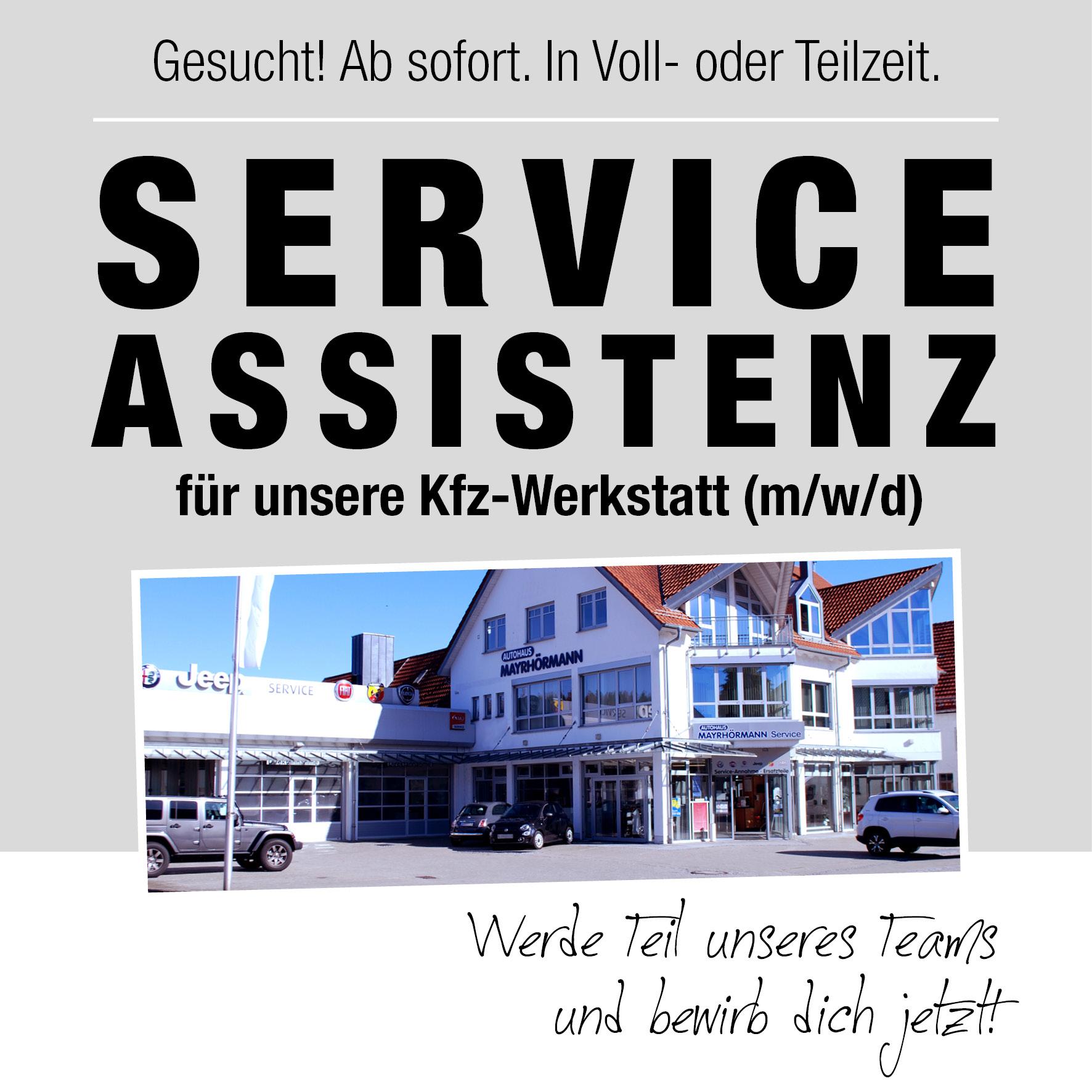Serviceassistent (m/w/d) in Vollzeit oder Teilzeit gesucht - Autohaus Mayrhörmann GmbH