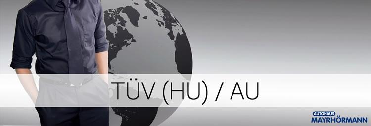 HU / AU (TÜV) in Ihrem Autohaus Mayrhörmann GmbH Augsburg - Diedorf / Biburg